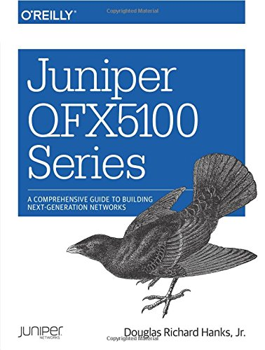 Price comparison product image Juniper QFX5100 Series: A Comprehensive Guide to Building Next-Generation Networks