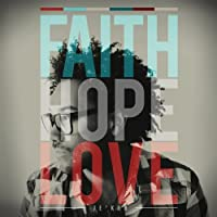 Faith Hope Love by Je'kob (2013-02-12)