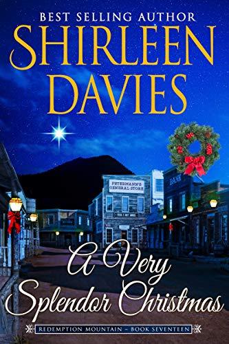 A Very Splendor Christmas (Redemption Mountain Historical Western Romance Book 1