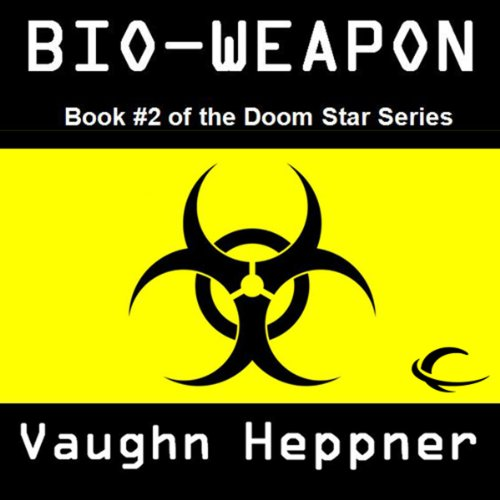 Bio-Weapon audiobook cover art