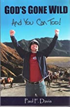 God's Gone Wild & You Can Too!