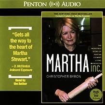 Martha Inc.: The Incredible Story of Martha Stewart Living Omnimedia