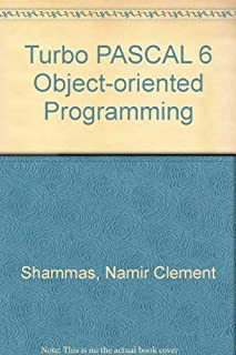 Turbo Pascal 6: Object-Oriented Programming/Book and Disk (Sams programming series)