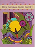 How the Moon Got in the Sky