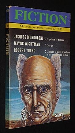 Fiction (n°394, février 1988) : Jacques Mondoloni - Wayne Wightman - Robert Young