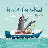Seal at the wheel. Ediz. a colori (Phonics Readers)