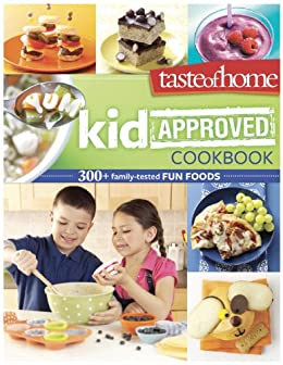 Amazon Com Taste Of Home Kid Approved Cookbook 300 Family