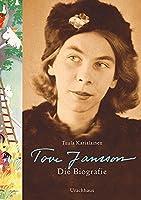 Tove Jansson: Die Biografie