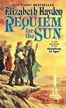 Requiem for the Sun: A New Adventure in the Symphony of Ages (The Symphony of Ages, 4)