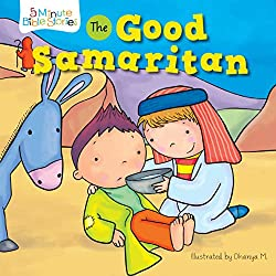 The Good Samaritan (5 Minute Bible Stories) Board book