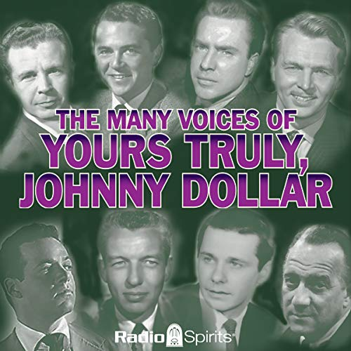 The Many Voices of Yours Truly, Johnny Dollar cover art