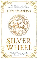 Silver Wheel: The Lost Teachings of the Deerskin Book