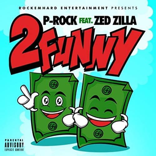 P Rock & Zed Zilla