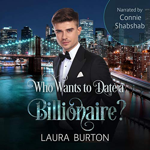 Who Wants to Date a Billionaire? audiobook cover art