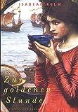 Zur goldenen Stunde - Historischer Roman (Großdruck (Neuauflage)) (Stunden-Reihe, Band 2)