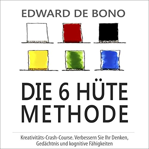 6 Denkhüte. Neue Denkschule [Six Thinking Hats. New School of Thought] cover art