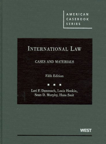 International Law, Cases and Materials (American Casebook Series)