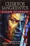 Cuervos Sangrientos (XII): Libro XII de Quinto Licinio Cato: 513 (Pocket Edhasa)