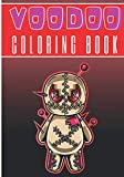 Voodoo Coloring Book: Coloring Book For Adults | 30 Unique Pages to Color on Voodoo Dolls, Satanic Art, Hoodoo Designs, Spirituals Pattern | Perfect for Creative and Relaxation Activity at home.