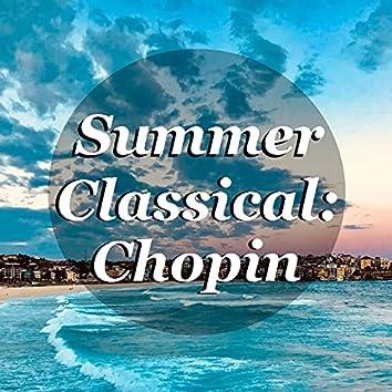 Summer Classical: Chopin