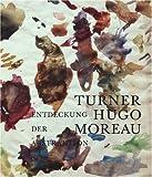 Turner - Entdeckung Der Abstraktion