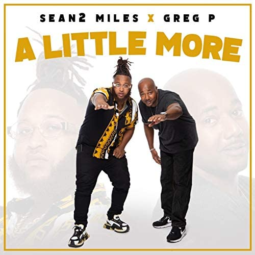 Sean2 Miles & Greg P