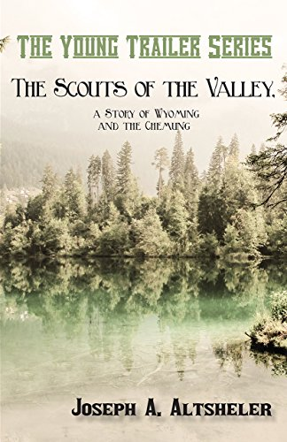 The Scouts of the Valley, a Story of Wyoming and the Chemung (The Young Trailer Series) (English Edition)