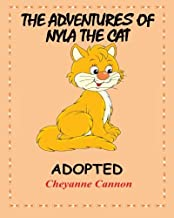 The Adventures of Nyla the Cat: Adopted (Volume 1)