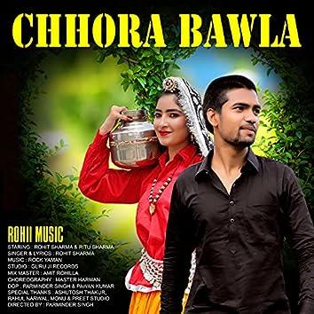 Chhora Bawla