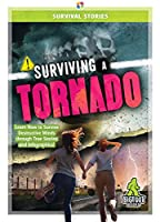 Surviving a Tornado (Survival Stories)