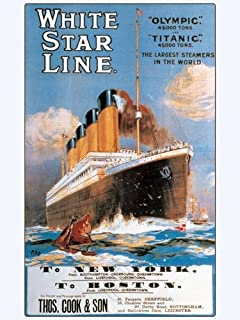 EuroGraphics White Star Line – the Largest Steamers in the World Olympic, Titanic. Vintage Reproduction Poster (18 x 24)