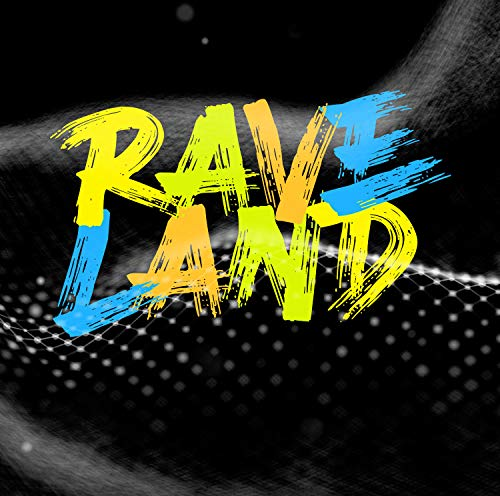 Raveland