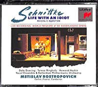 Schnittke: Life With an Idiot by Mstislav Rostropovich (1993-02-23)