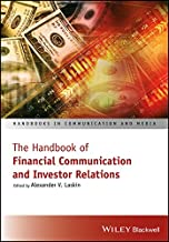 The Handbook of Financial Communication and Investor Relations (Handbooks in Communication and Media)