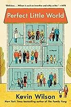 Perfect Little World: A Novel