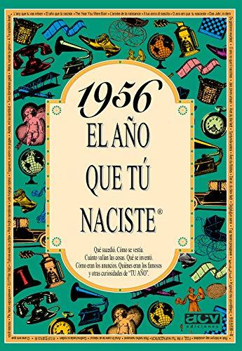 1956 EL AÑO QUE TU NACISTE (El año que tú naciste)