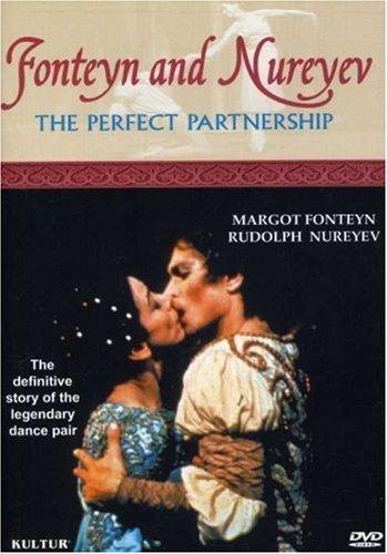 Fonteyn and Nureyev: The Perfect Partnership