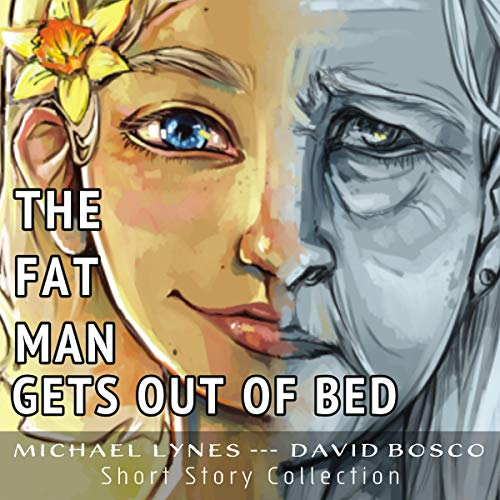 The Fat Man Gets Out of Bed  By  cover art
