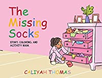 The Missing Socks: Story, Coloring, & Activity Book