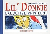 Lil' Donnie 1: Executive Privilege