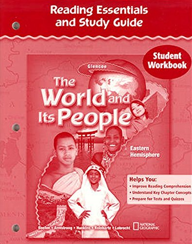 The World and Its People: Eastern Hemisphere, Reading Essentials and Study Guide, Student Workbook (THE WORLD & ITS PEOPLE EASTERN)