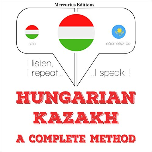 Hungarian – Kazakh. A complete method cover art