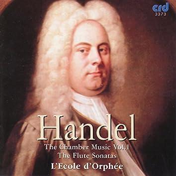 Handel: the Chamber Music Vol.1