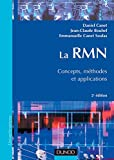 La RMN - Concepts, méthodes et applications, 2e édition