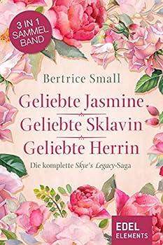 Das Erbe der Skye O Malley  Die komplette Skye´s Legacy-Saga  German Edition