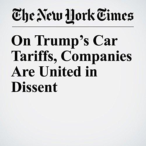 On Trump's Car Tariffs, Companies Are United in Dissent copertina