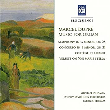 Marcel Dupré: Music For Organ