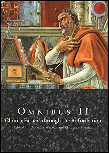 Omnibus II: Church Fathers through the Reformation Student Text **Third Edition**
