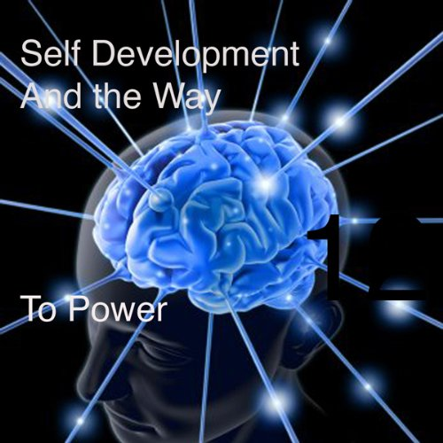 Self Development and the Way to Power audiobook cover art
