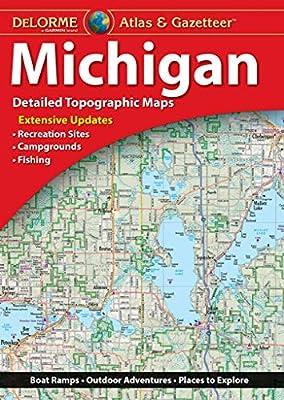 DeLorme Atlas & Gazetteer: Michigan (Delorme Michigan Atlas and Gazeteer) by DeLorme Publishing